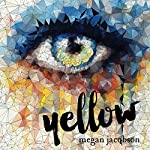 Yellow | Megan Jacobson