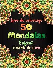 Livre de coloriage 50 Mandalas Enfant à partir de 8 ans: Cahier de Coloriage | 50 Mandalas | Pour Enfants à partir de 8 ans | Plusieurs difficultés | ... Relaxant |101 pages format 21.59 x 27.94 cm