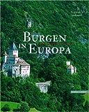 Burgen in Europa, Grossmann, Ulrich, 3795416868
