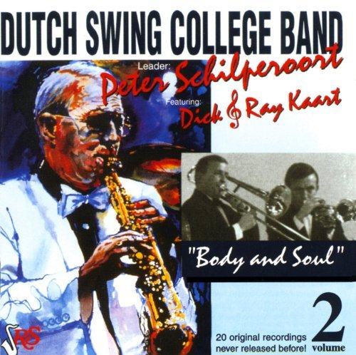 Srs Body (Body And Soul Vol. 2 by Dutch Swing College Band (2002-01-01))