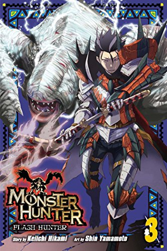 Monster Hunter: Flash Hunter, Vol. 3