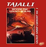 BEYOND THE GOLDEN REALMS - Sacred Sound Current Vol.1