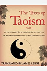 The Texts of Taoism, Part 1 Kindle Edition