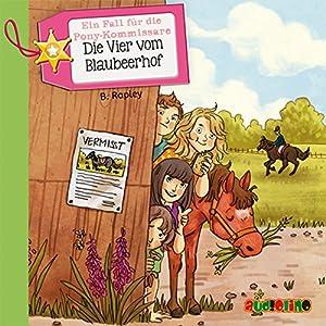 Die Vier vom Blaubeerhof (Ein Fall für die Pony-Kommissare) Hörbuch