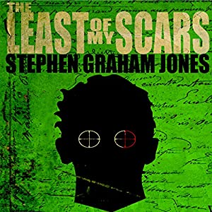 The Least of My Scars Audiobook