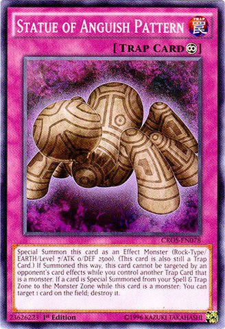 Yu-Gi-Oh! - Statue of Anguish Pattern (CROS-EN078) - Crossed Souls - 1st Edition - Common