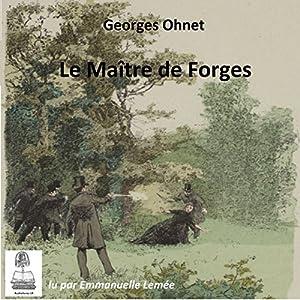 Le maître de forges | Livre audio