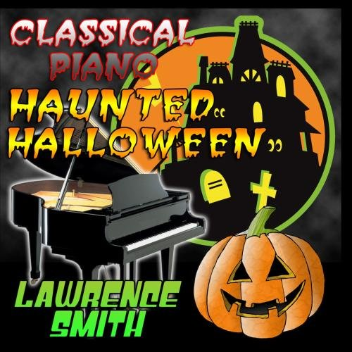 Classical Piano Haunted Halloween