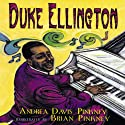 Duke Ellington: The Piano Prince & His Orchestra Audiobook by Andrea Davis Pinkney Narrated by Forest Whitaker