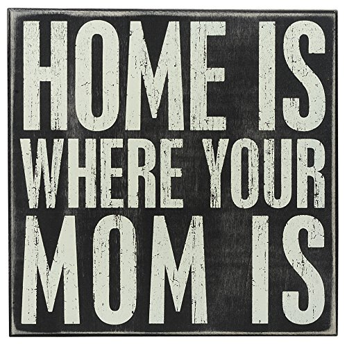 Primitives by Kathy Box Sign, Home is Mom, 10 Square Inch