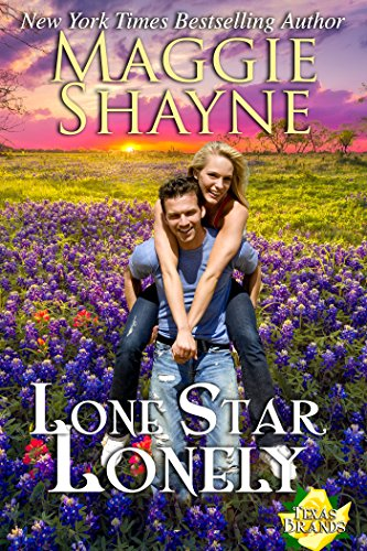 Lone Star Lonely (The Texas Brands Book 6)