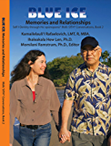 BLUE ICE: Memories and Relationships: MsKr SITH® Conversations, Book 2 (Dr. Hew Lena and Kamaile Rafaelovich Self I-Dentity through Ho'oponopono®, MsKr SITH® Conversations)