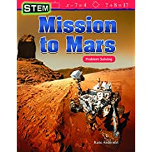 STEM: Mission to Mars: Problem Solving (Mathematics Readers)
