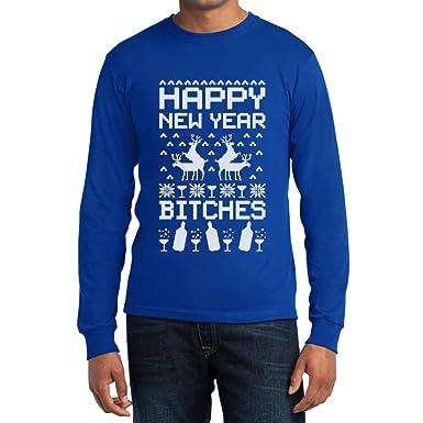Happy New Year Bitches - Cooles Outfit für das Neue Jahr Langarm T-Shirt:  Amazon.de: Bekleidung