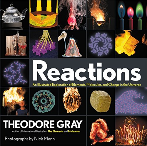 Reactions: An Illustrated Exploration of Elements, Molecules, and Change in the Universe cover