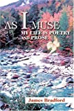 As I Muse, James Bradford, 0595327435