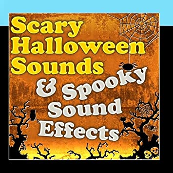 scary halloween sounds spooky sound effects