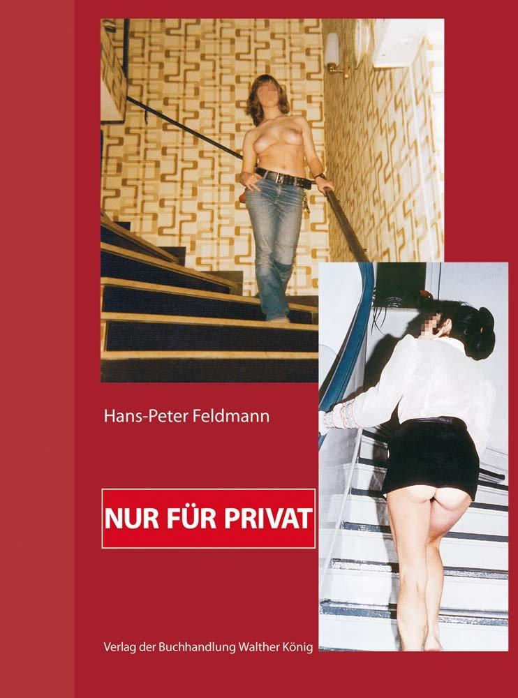 Hans-Peter Feldmann. Nur für Privat: C/O Berlin (Englisch) Gebundenes Buch – 27. April 2016 König Walther 3863359186 Bildende Kunst