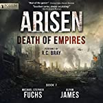 Death of Empires: Arisen, Book 7 | Michael Stephen Fuchs,Glynn James