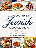 The Gourmet Jewish Cookbook, Denise Phillips, 1250045932
