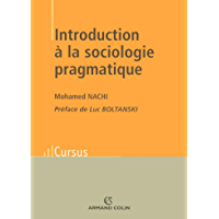 Introduction à la sociologie pragmatique (Cursus) (French Edition)