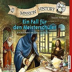 Ein Fall für den Meisterschüler: Ein Ratekrimi um Leonardo da Vinci (Mission History)