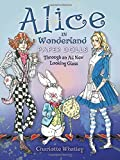 Alice in Wonderland Paper Dolls: Through an All New Looking Glass (Dover Paper Dolls)