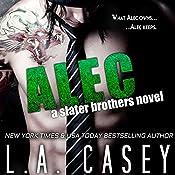 Alec: A Slater Brothers Novel | L. A. Casey