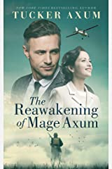 The Reawakening of Mage Axum Kindle Edition