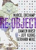 Re-Object, Sebastian Egenhofer, John Gray, 3865601812