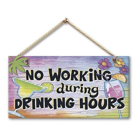 Jiokare No Working During Drinking Hours Jardín Placa ...