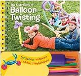 Klutz - The Klutz Book Of Balloon Twisting Kit