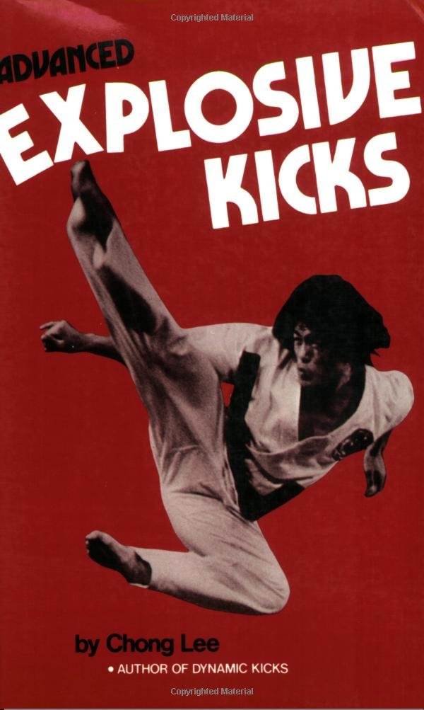 Advanced Explosive Kicks (Literary Links to the Orient)