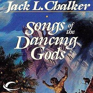 Songs of the Dancing Gods Audiobook