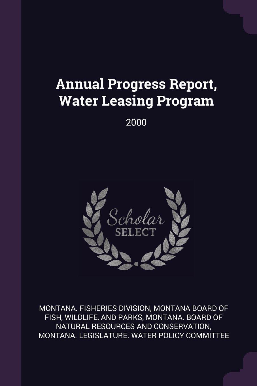 Download Annual Progress Report, Water Leasing Program: 2000 pdf epub