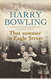 That Summer in Eagle Street: A gripping saga of a community in post-war London
