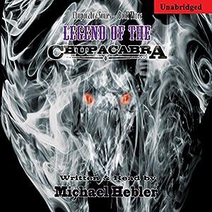 Legend of the Chupacabra Audiobook