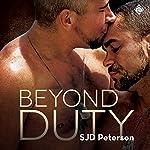 Beyond Duty: Beyond Duty, Book 1 | SJD Peterson