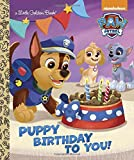 img - for Puppy Birthday to You! (Paw Patrol) (Little Golden Book) book / textbook / text book