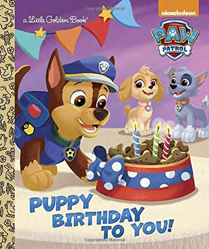 Puppy Birthday to You! (Paw Patrol) (Little Golden Book)