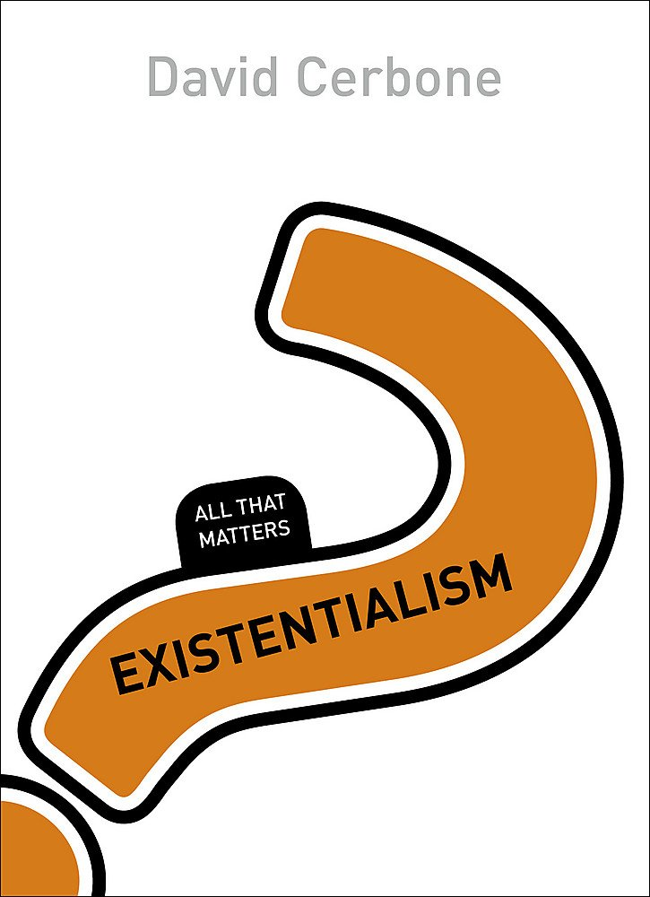 Read Online Existentialism: All That Matters pdf epub