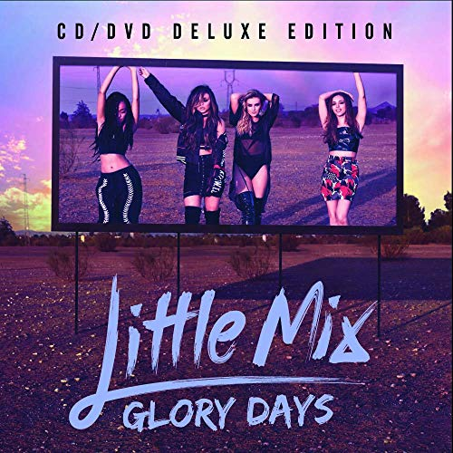 Glory Days (Deluxe) (Little Mix Glory Days The Platinum Edition)