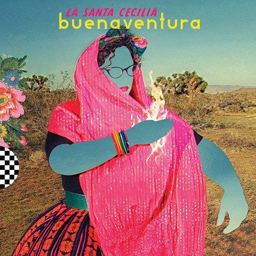 Buenaventura (2016) (Album) by La Santa Cecilia