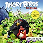 Angry Birds: Das Originalhörspiel zum Kinofilm | Jon Vitti