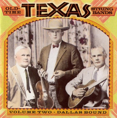 Old-Time Texas String Bands, Volume Two