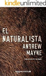 El naturalista (Las investigaciones de Theo Cray nº 1) (Spanish Edition)