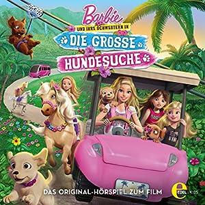 Barbie und ihre Schwestern in: Die große Hundesuche Hörspiel