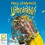 Unbearable!  | Paul Jennings