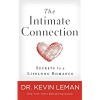 The Intimate Connection: Secrets to a Lifelong Romance