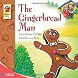 Image: The Gingerbread Man by Catherine McCafferty. Publisher: Brighter Child (January 1, 2002)